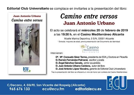 """""""Camino entre versos"""", el nuevo libro de Juan Antonio Urbano, se presenta en Alicante"""