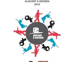 """El Ayuntamiento de Alicante abre la convocatoria para seleccionar los proyectos de teatro, circo y danza que participarán en """"Alacant a Escena"""" 2019"""