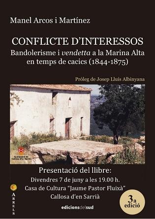 Presentació del llibre 'Conflicte d'interessos. Bandolerisme i vendetta a la Marina Alta en temps de cacics'