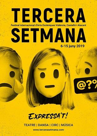 El Festival TERCERA SETMANA en Alicante reivindica la libertad de expresión de las artes escénicas y las personas: Expresa´t!