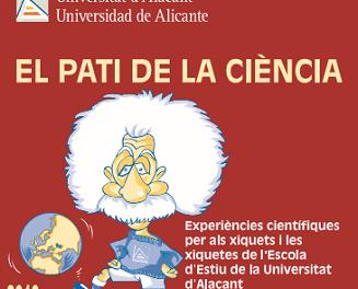 La Universitat d'Alacant acull al juliol una nova edició d'El Pati de la Ciència