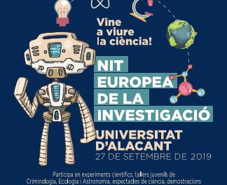 El 23 de septiembre se abre el plazo de inscripción para talleres y rutas a pie programadas para la Nit Europea de la Investigació 2019 en la UA