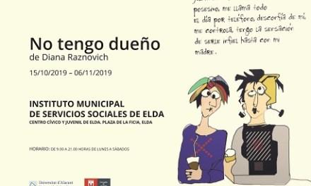 El Centro Cívico y Juvenil de Elda acoge la exposición 'No tengo dueño' que denuncia la violencia de género