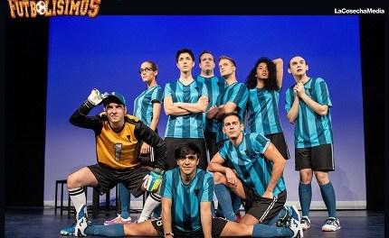 Los Futbolísimos, el Musical, arriba al Teatre Chapí de Villena