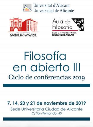 L'Aula de Filosofia de la Universitat d'Alacant inaugura la III edició del cicle Filosofia en Obert