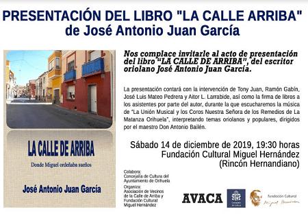 """Este próximo sábado se presentará el libro """"La calle de arriba"""" de Tony Juan en la sede de la Fundación Miguel Hernández"""