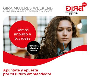 """Los talleres de """"Gira Mujeres Weekend"""" de emprendimiento llegan a Alicante"""