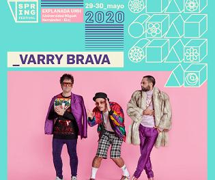 El pop ballable de Varry Brava arriba a Spring Festival 2020