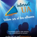 La Universidad de Alicante pone en marcha InteractUA, la nueva plataforma de promoción artística para el alumnado de la UA