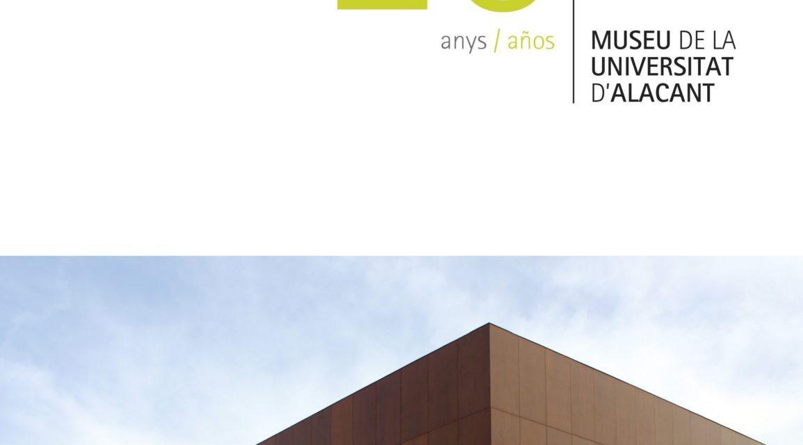 El Museo de la Universidad de Alicante celebra este jueves su 20 Aniversario con la presentación del libro «20 Años MUA»