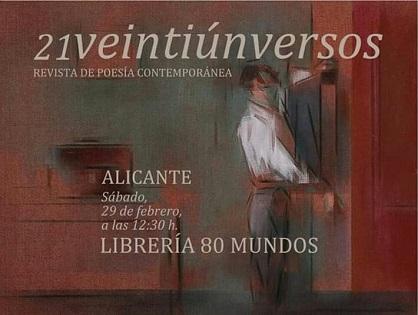 La Poesía es Noticia. 21VEINTIÚNVERSOS: Revista de Poesía Contemporánea en Alicante