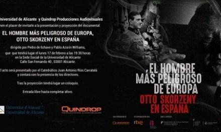 La Seu ciutat d'Alacant acull la presentació del documental «L'home més perillós d'Europa, Otto Skorzeny a Espanya»
