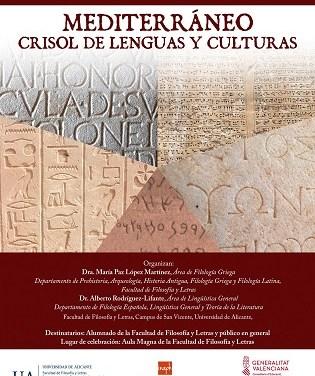 La Universitat d'Alacant tracta els reptes del coneixement científic des de l'humanisme clàssic en el seminari Mediterrani: Cresol de Llengües i Cultures