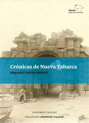 Seminario de Crónicas de Nueva Tabarca en la Sede Universitaria Ciudad de Alicante