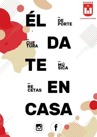 El Ayuntamiento de Elda prepara una programación cultural y de ocio online