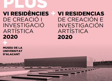 El Museu de la Universitat d'Alacant llança la VI Convocatòria de Residències de Creació en Art Contemporani PLUS