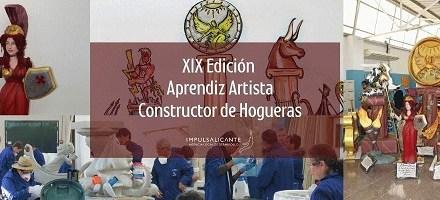 La Agencia Local de Desarrollo de Alicante convoca el XIX Curso de Aprendiz de Constructor de Hogueras