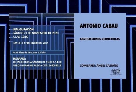 La Galería ACAS de Elche inaugura la exposición Abstracciones geométricas de Antonio Cabau