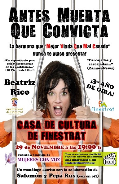 """Teatre a Finestrat amb Beatriz Rico i el monòleg """"Antes muerta que convicta"""""""