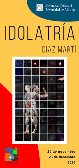 Díaz Martí expone en la Sala Aifos de la Universidad de Alicante: «Idolatría»