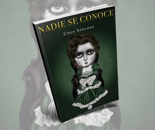 """Cuando la autora Chus Sánchez va y escribe su gran novela """"Nadie se conoce"""""""