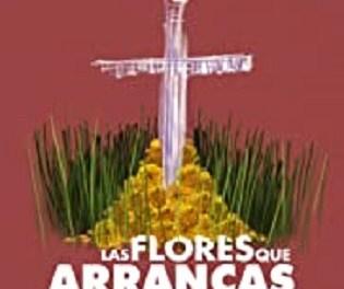 "Les pel·lícules ""LAS FLORES QUE ARRANCAS"" i ""SIETE LEGUAS"" aquest dijous al Teatre Arniches"