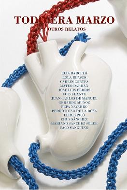 """Chus Sánchez, Carles Cortes y Paco Sanguino nos descubren su obra en el libro """"Todo era Marzo y otros relatos"""""""