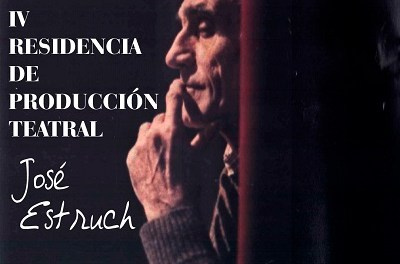 """Se abre el plazo de presentación de proyectos para la """"IV Residencia de Producción Teatral José Estruch"""""""
