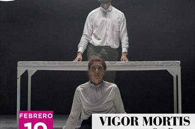 """Nou horari per a """"VIGOR MORTIS"""" al Teatre Principal"""