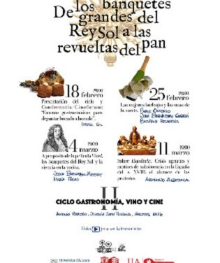 De los grandes banquetes del Rey Sol a las Revueltas del Pan: Gastronomía, Vino y Cine