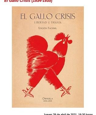 """Este jueves se presentará la edición facsímil de la revista """"El Gallo Crisis"""""""