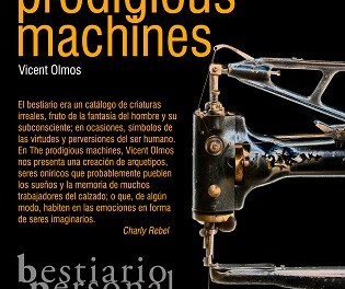 """Exposición fotográfica en Petrer: """"The Prodigious Machines"""" a cargo de Vicent Olmos"""