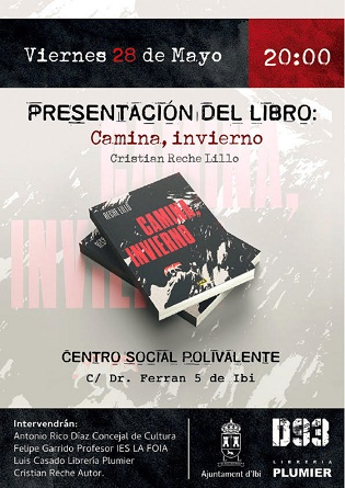 Reche Illo presenta este viernes «Camina, Invierno», su nueva novela, en el Centro Social de Ibi