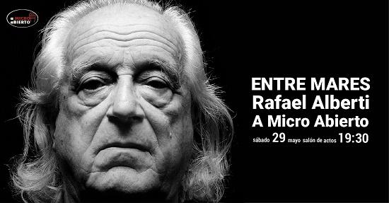 """Los versos de Rafael Alberti serán los protagonistas de la nueva sesión de """"A micro Abierto"""" en Villena"""