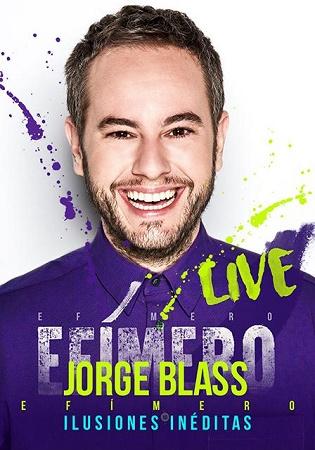 """Este sábado disfruta de la magia con Jorge Blass en el show """"EFÍMERO Live"""""""