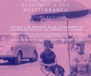 2ª EDICIÓN DEL FESTIVAL INTERNACIONAL DE CINE SOCIAL Y ECOLÓGICO DEL MEDITERRÁNEO QUE COMIENZA EL 22 DE SEPTIEMBRE