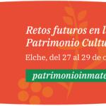 V Congreso de Patrimonio Cultural Inmaterial en España en Elche