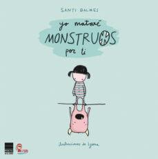 cuentos infantiles matare monstruos por ti