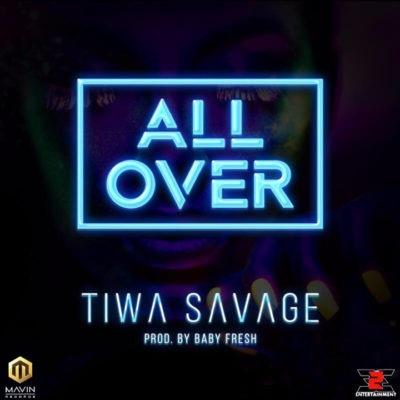 Tiwa Savage - All Over