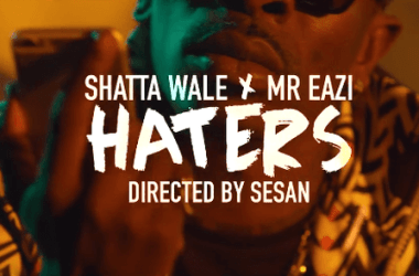 Shatta Wale x Mr Eazi – Haters (Official Video)