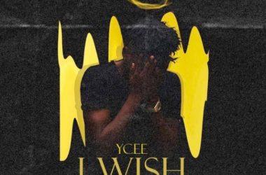 Ycee – I Wish