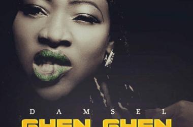 Damsel - Ghen Ghen (Prod. By Shegzman)