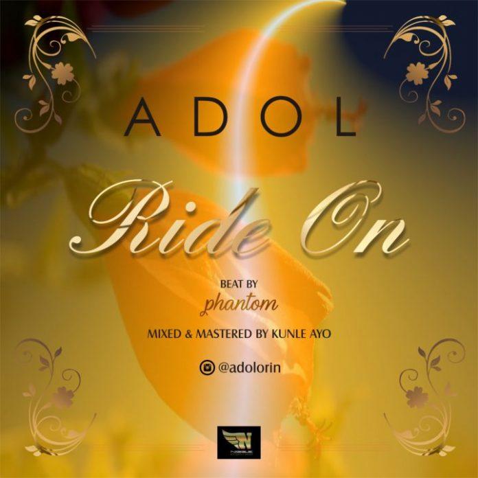 Adol – Ride On (Prod. By Phantom)