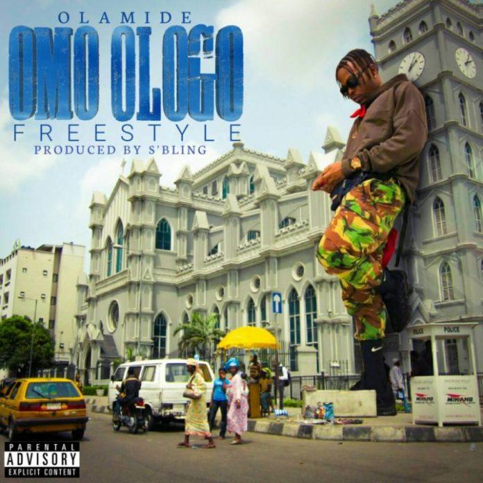 Olamide – Omo Ologo (Freestyle)