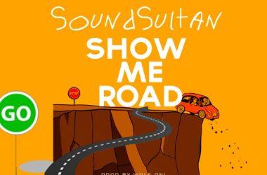 Sound Sultan – Show Me Road