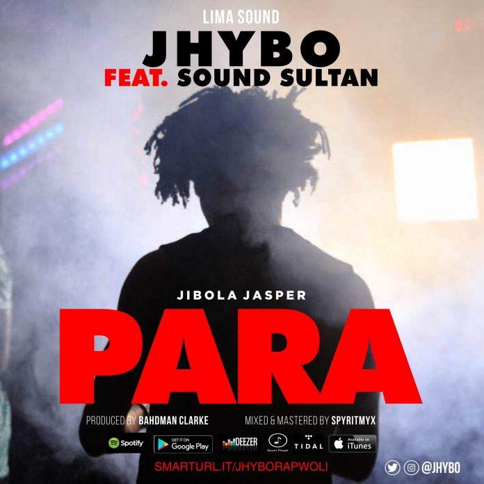 Jhybo ft. Sound Sultan – PARA