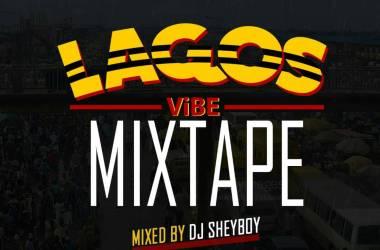 DJ Sheyboy - Lagos Vibes Mixtape