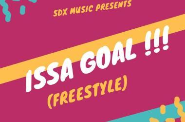 DJ Xclusive - Issa Goal