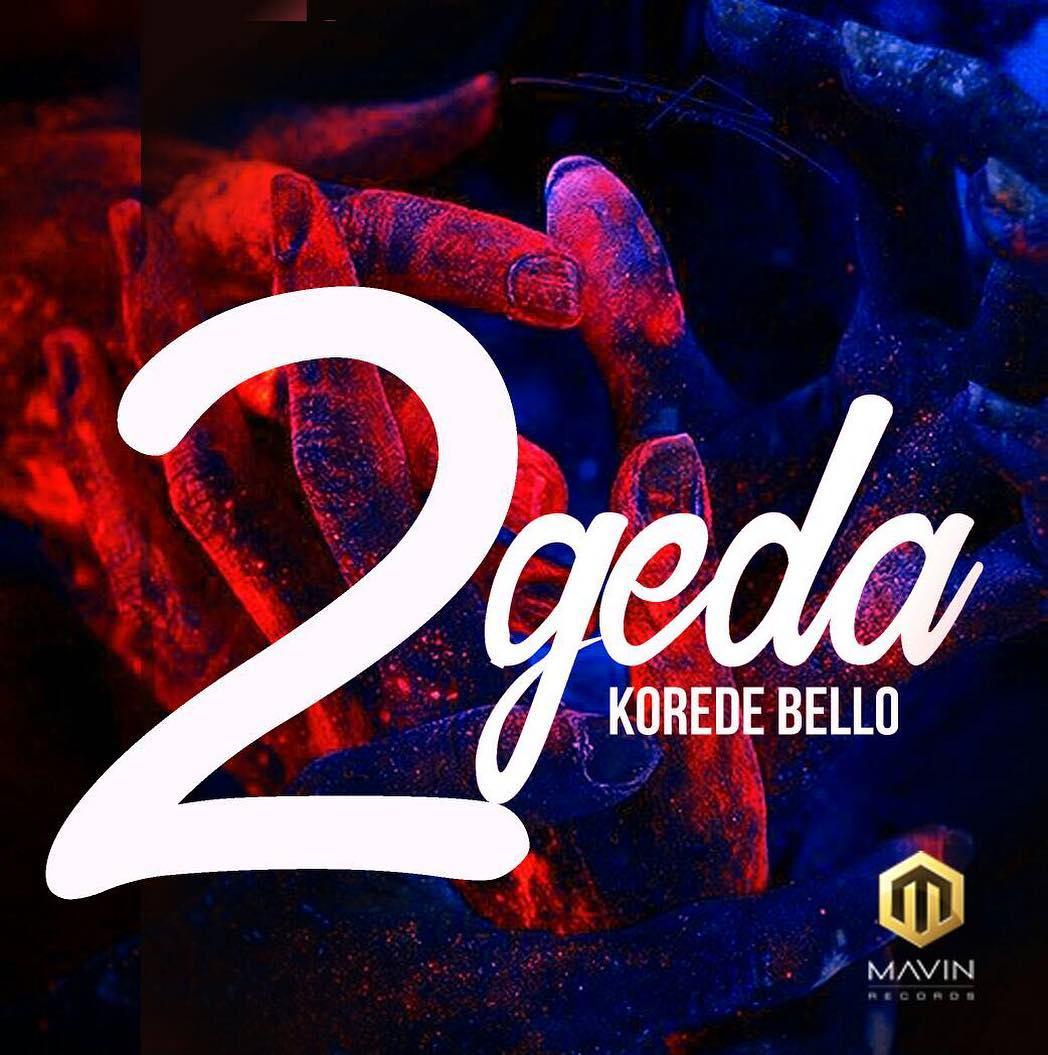 Korede Bello – 2geda