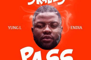 Skales ft. Yung L & Endia – Pass